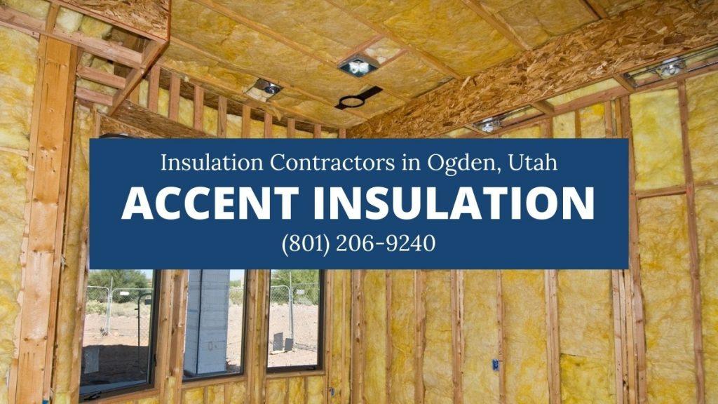 Ogden UT insulation contractor